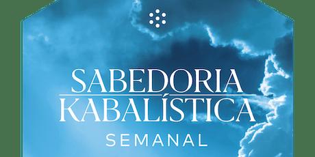Sabedoria Kabbalística Semanal Pacote 7 Aulas | 29.07.2019 | RJ ingressos