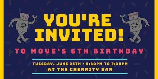 MOVE's 6th Birthday Celebration!