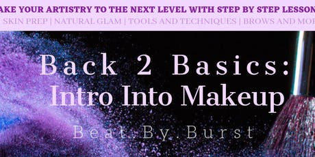 Back 2 Basics : Intro into Makeup tickets