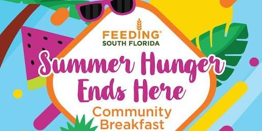 """Summer Hunger Ends Here"" Community Breakfast"