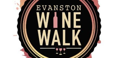 Evanston Wine Walk 2019 tickets
