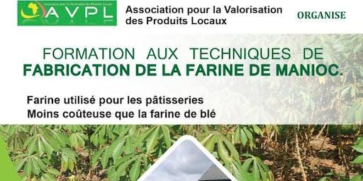 FORMATION SUR LES TECHNIQUES DE FABRICATION DE LA FARINE DE MANIOC