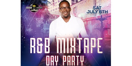 THE R&B MIXTAPE DAY PARTY-Hosted by BOBBY BROWN, & Friends tickets