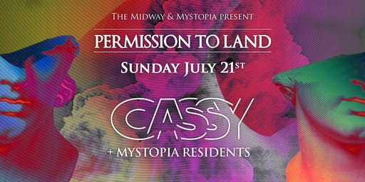 Permission to Land: Cassy + Mystopia Residents