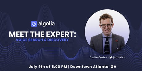 [Atlanta] Meet the Expert: Voice Search & Discovery  tickets