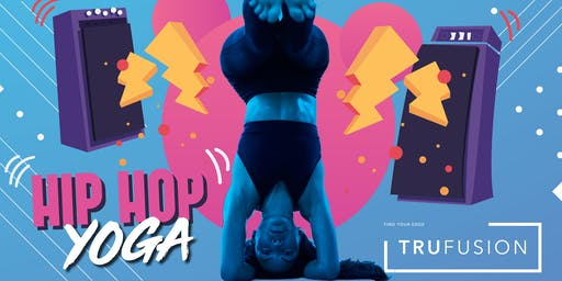 Hip Hop Yoga at TruFusion Monday, June 24th