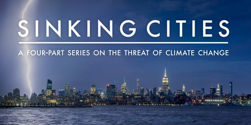 Sinking Cities: A Community Conversation - FREE EVENT