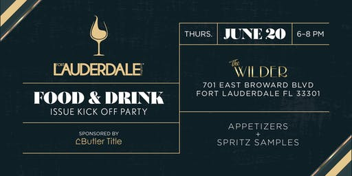 Fort Lauderdale Magazine - Food + Drink 2019 Issue Release Party