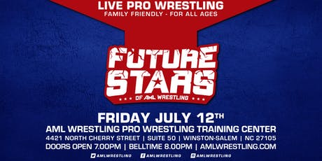 Future Stars of AML Wrestling/July 2019 tickets