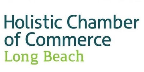Long Beach Holistic Chamber of Commerce Meeting - Marketing Your Holistic Business and Enhance Your Power & Productivity tickets