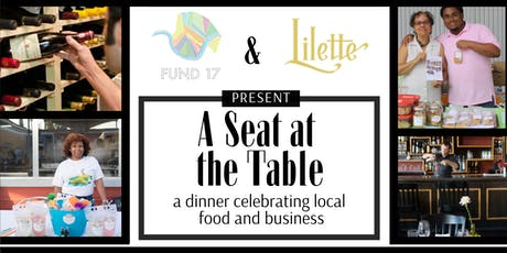 A Seat at the Table: A dinner celebrating local food and businesses tickets