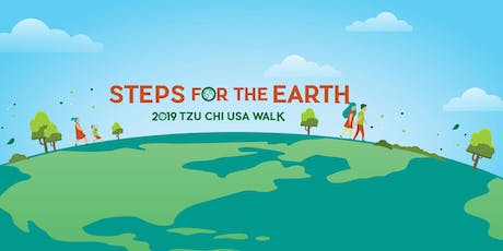Steps For The Earth: 2019 Tzu Chi USA Walk in Los Angeles tickets