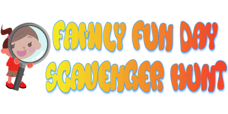 Family Fun Day Scavenger Hunt tickets