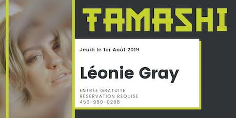Léonie Gray au Tamashi - 2.0 billets