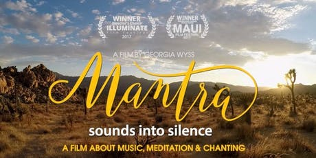 Film: Mantra - Sounds into Silence.  A Film about Music, Meditation & Chanting tickets