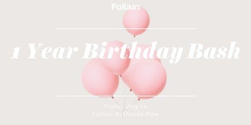 Follain Bethesda's 1 Year Birthday Bash