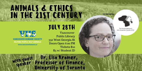 Animals and Ethics in the 21st Century with Dr. Lisa Kramer tickets