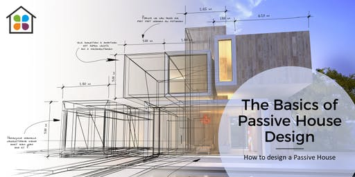 The Basics of Passive House Design [Free food and drinks] REHAU