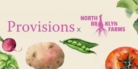Provisions x North Brooklyn Farms tickets