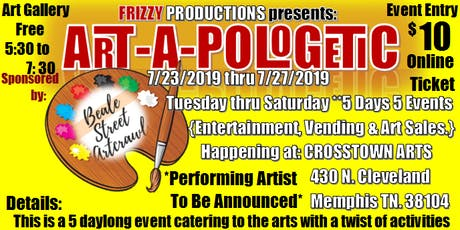 Art-A-Pologetic by Frizzy Productions tickets