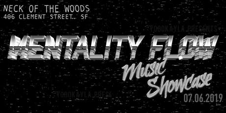 Mentality Flow Showcase tickets