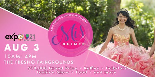 "EXPO EVENTS AND UNIVISION presents ""Mis Quince"" Expo"