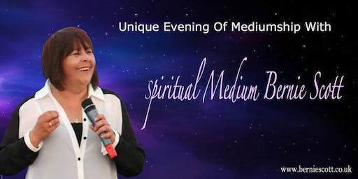 Evidential Evening Of Mediumship with Bernie Scott - Sully