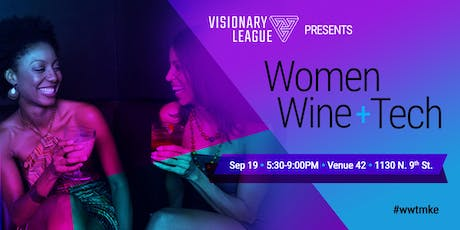 Women, Wine and Tech Event tickets