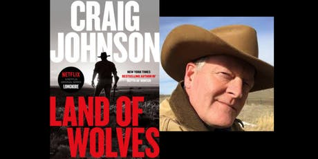 Craig Johnson LAND OF WOLVES Book Signing and Discussion tickets