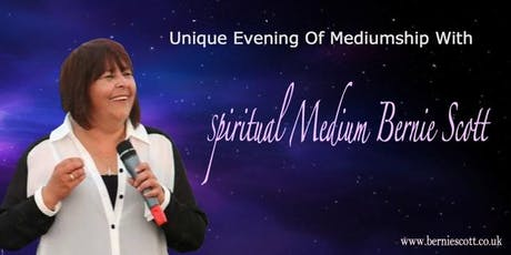 Evidential Evening Of Mediumship with Bernie Scott - Torquay tickets