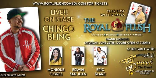 The Royal Flush Comedy, Dance & Entertainment Show starring Chingo Bling