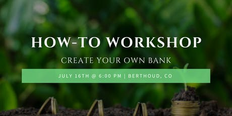 How-To Workshop: Create Your Own Bank - Loveland, CO tickets