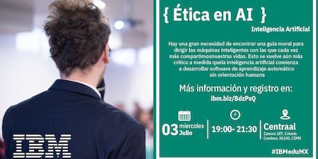 { Ética en AI } D-Talk by IBM tickets