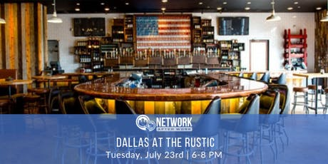 Network After Work Dallas at The Rustic tickets