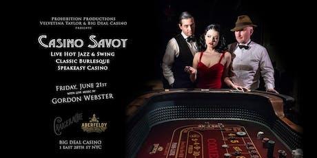 CASINO SAVOY w/Gordon Webster (June 21st) tickets