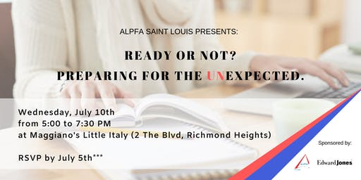 Ready or Not?  Preparing for the Unexpected