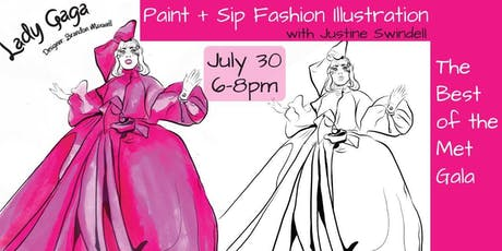 Paint+Sip Fashion Illustration The Best of the Met Gala with Justine Swindell  tickets