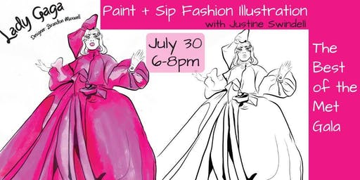 Paint+Sip Fashion Illustration The Best of the Met Gala with Justine Swindell