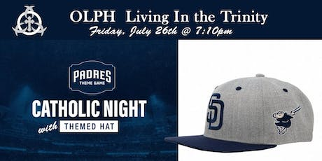 OLPH Catholic Night @ the Padres tickets