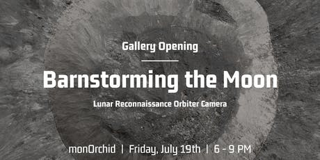 Opening: Barnstorming the Moon tickets