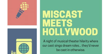 Miscast Meets Hollywood! tickets