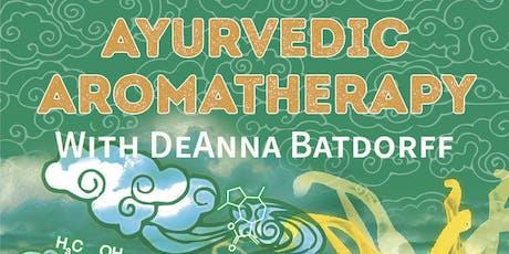 Ayurvedic Aromatherapy tickets