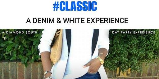 "#CLASSIC ""A Denim&White Experience"""