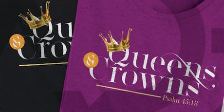 Queens & Crowns: A Luncheon for Ladies! tickets