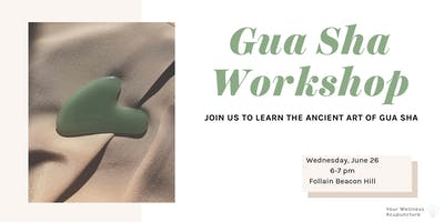 Gua Sha Workshop and Tutorial