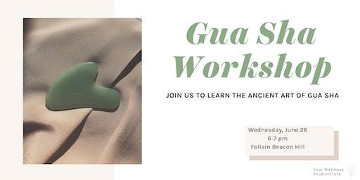Gua Sha Workshop and Tutorial