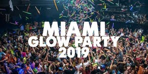 MIAMI GLOW PARTY 2019 | SATURDAY JUNE 29