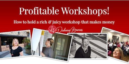 Profitable Workshops!