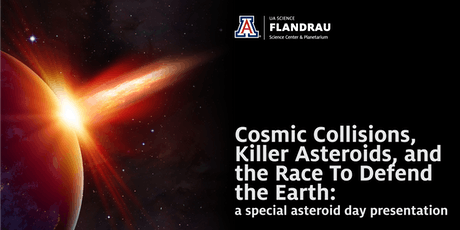 Cosmic Collisions, Killer Asteroids, and the Race To Defend the Earth tickets
