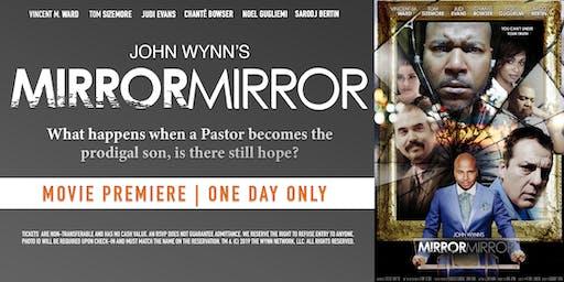 Sacramento Premiere | John Wynn's Mirror Mirror